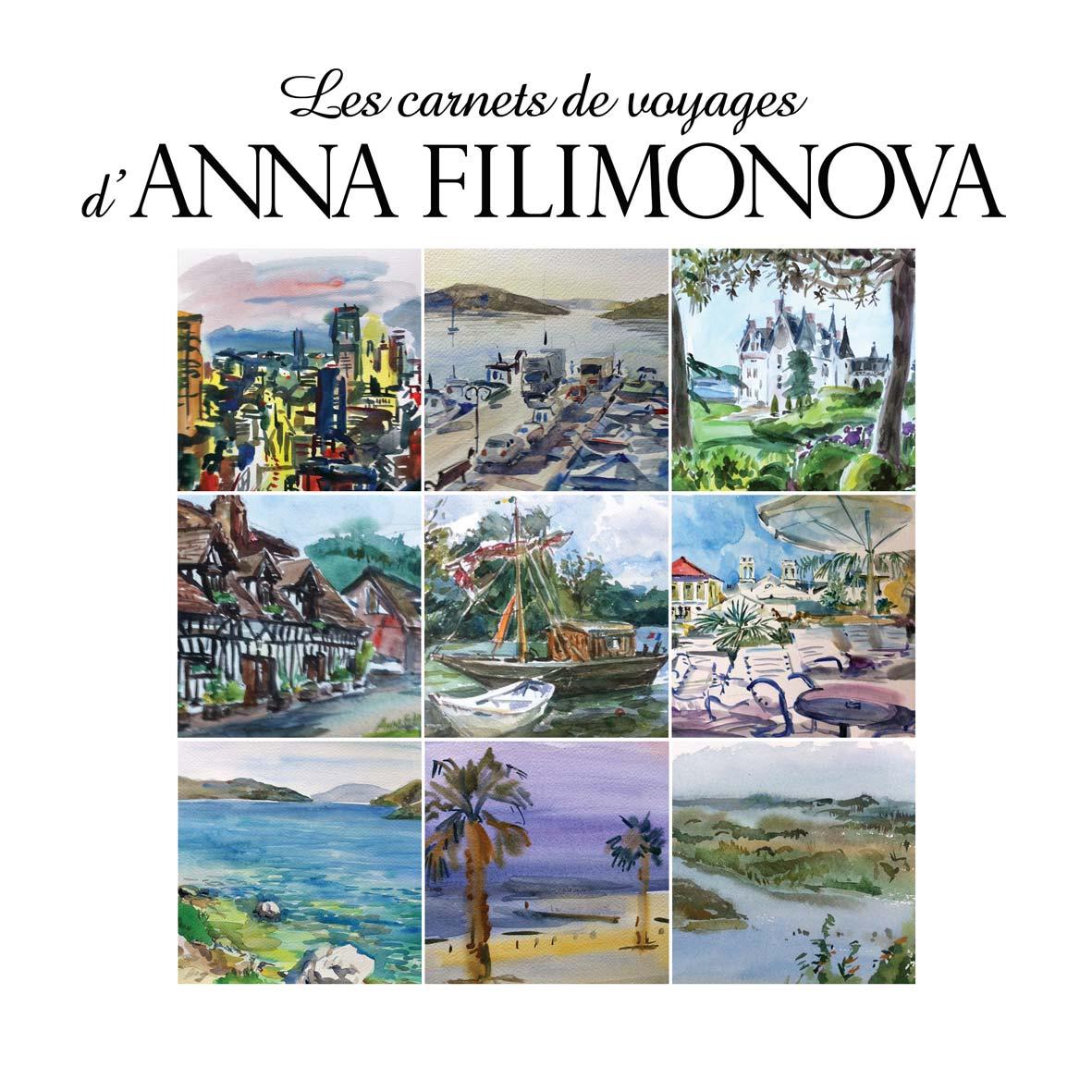 Anna Filimonova – «Les carnets de voyages»  15 decembre 2015 – 9 janvier 2016